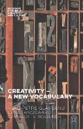 Creativity -- A New Vocabulary
