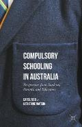 Compulsory Schooling in Australia: Perspectives from Students, Parents, and Educators
