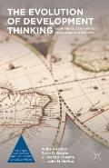 The Evolution of Development Thinking: Governance, Economics, Assistance, and Security