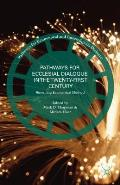 Pathways for Ecclesial Dialogue in the Twenty-First Century: Revisiting Ecumenical Method