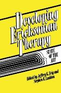 Developing Ericksonian Therapy: A State of the Art
