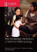 The Routledge Handbook of Medical Anthropology