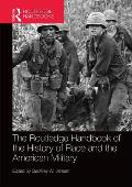 The Routledge Handbook of the History of Race and the American Military