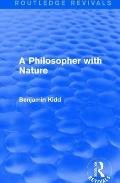 A Philosopher with Nature