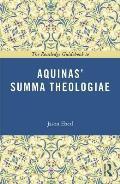 The Routledge Guidebook to Aquinas' Summa Theologiae