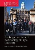 Routledge Handbook of the Sociology of Higher Education