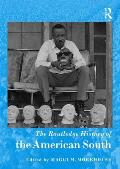 The Routledge History Handbook of the American South