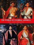 The World of Colonial America: An Atlantic Handbook