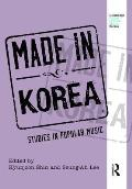 Made in Korea: Studies in Popular Music