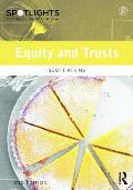 Equity and Trusts: Spotlights: Shedding Light on the Law