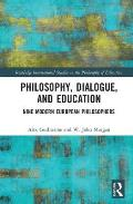 Modern European Philosophers of Dialogue and Education