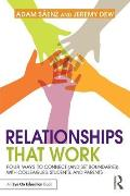 Relationships That Work: Four Ways to Connect (and Set Boundaries) with Colleagues, Students and Parents