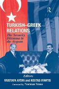 Turkish-greek Relations: the Security Dilemma in the Aegean