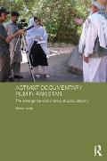 Activist Documentary Film in Pakistan: The Emergence of a Cinema of Accountability