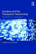 Sandplay and the Therapeutic Relationship: Play, Alchemy and Neuroscience