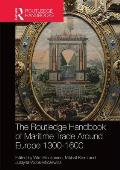 The Routledge Handbook of Maritime Trade Around Europe 1300-1600: Commercial Networks and Urban Autonomy