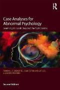 Case Analyses For Abnormal Psychology Learning To Look Beyond The Symptoms