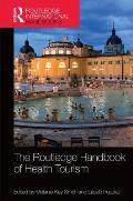 The Routledge Handbook of Health Tourism