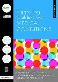 Supporting Children with Medical Conditions