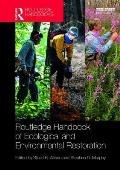 Routledge Handbook of Ecological and Environmental Restoration