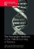 The Routledge Handbook of the Political Economy of Science