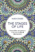 The Stages of Life: Personalities and Patterns in Human Emotional Development