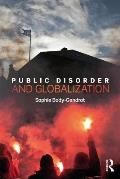 Public Disorder and Globalization