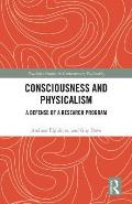 Consciousness and Physicalism: A Defense of the Phenomenal Concept Strategy
