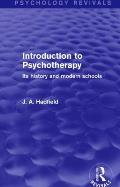 Introduction to Psychotherapy: Its History and Modern Schools