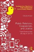 Public Relations, Cooperation, and Justice: From Evolutionary Biology to Ethics