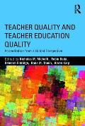 Teacher Quality and Teacher Education Quality: Accreditation from a Global Perspective