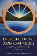 Engaging Native American Publics: Linguistic Anthropology in a Collaborative Key