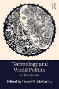 Technology and World Politics: An Introduction