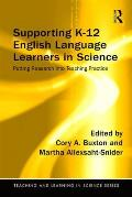 Supporting K-12 English Language Learners in Science: Putting Research Into Teaching Practice