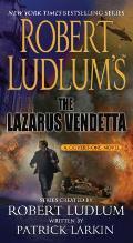 Robert Ludlums the Lazarus Vendetta A Covert One Novel