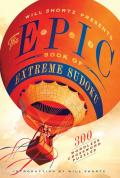 Will Shortz Presents Epic Book of Extreme Sudoku 300 Challenging Puzzles