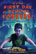 Its the First Day of SchoolForever