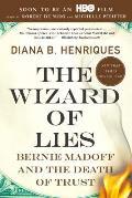 Wizard of Lies Bernie Madoff & the Death of Trust