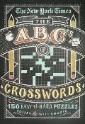 New York Times ABCs of Crosswords 200 Easy to Hard Puzzles