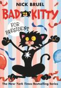 Bad Kitty 05 for President