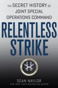 Relentless Strike The Secret...