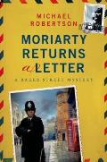 Baker Street Return of Moriarty A Mystery