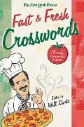 The New York Times Fast and Fresh Crosswords: 75 Easy Crossword Puzzles