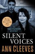 Silent Voices: A Vera Stanhope Mystery