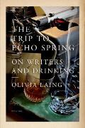 Trip to Echo Spring On Writers & Drinking