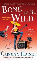 Bone to Be Wild A Sarah Booth Delaney Mystery