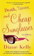 Death Taxes & Cheap Sunglasses