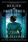 Behind the Shattered Glass A Lady Emily Mystery