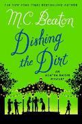 Dishing the Dirt An Agatha Raisin Mystery