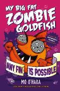 My Big Fat Zombie Goldfish 04 Any...